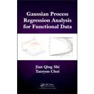 Gaussian Process Regression Analysis for Functional Data, 9781439837733  