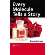 Every Molecule Tells a Story, 9781439807736  