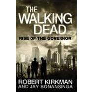 The Walking Dead: Rise of The Governor,9780312547738