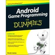 Android Game Programming for Dummies, 9781118027745