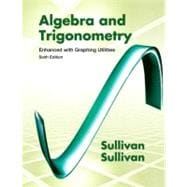 Algebra & Trigonometry Enhanced with Graphing Utilities Plus NEW MyMathLab -- Access Card Package