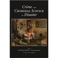 Crime and Criminal Justice in Disaster, 9781594607752  