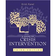 A Guide to Crisis Intervention,9780495007760