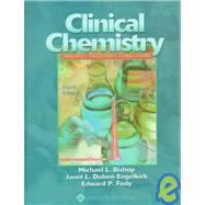 Clinical Chemistry : Principles, Procedures, Correlations,9780781717762