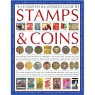 The Complete Illustrated Guide to Stamps and Coins, 9780754817765