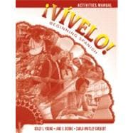 ¡Vívelo!: Beginning Spanish, Activities Manual, 1st Edition