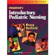 Broadribb's Introductory Pediatric Nursing,9780781737784