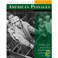 American Passages:History of the U.S., Brief Ed