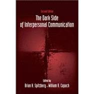 The Dark Side of Interpersonal Communication,9780805857801