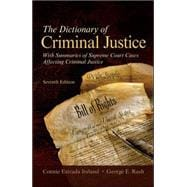 The Dictionary of Criminal Justice,9780073527802