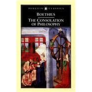 The Consolation of Philosophy Revised Edition,9780140447804