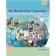 The World of the Counselor An Introduction to the Counseling Profession