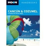 Moon Cancn and Cozumel; Including the Riviera Maya, 9781598807813