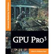 GPU PRO 3: Advanced Rendering Techniques, 9781439887820