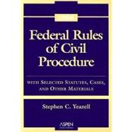 Federal Rules of Civil Procedure: With Selected Statutes, Cases, and Other Materials - 2006