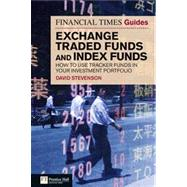 Financial Times Guide to Exchange Traded Funds and Index Fun..., 9780273727835  