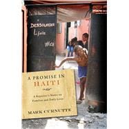 A Promise in Haiti: A Reporter's Notes on Families and Daily..., 9780826517838  