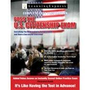 Pass the U. S. Citizenship Exam, Fourth Edition, 9781576857847  