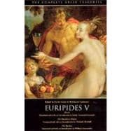 Euripides V: Electra, the Phoenician Women, the Bacchae,9780226307848