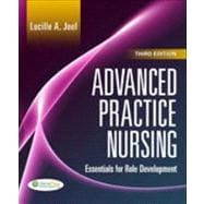 Advanced Practice Nursing : Essentials of Role Development