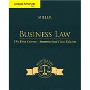 Cengage Advantage Books: Business Law the First Course - Summarized Case Edition