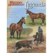 Legends, Volume 8 : Outstanding Quarter Horse Stallions and Mares,9780911647860