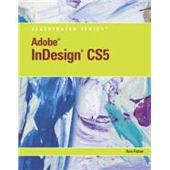 Adobe InDesign CS5 Illustrated,9780538477871