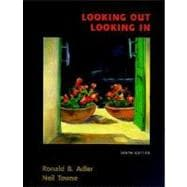 Looking Out/Looking in: Interpersonal Communication,9780155057876