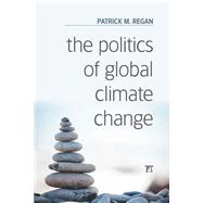 The Politics of Global Climate Change,9781612057880