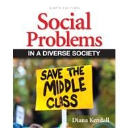Social Problems in a Diverse Society Plus NEW MySocLab with eText -- Access Card Package