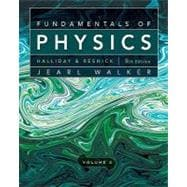 Fundamentals of Physics, 9th Edition, Volume 2, Chapters 21-44, 9th Edition,9780470547908