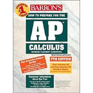 Barron's How to Prepare for the Ap Calculus: Advanced Placement Examination : Review of Calculus Ab and Calculus Bc,9780764117909