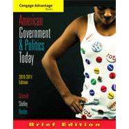 Cengage Advantage Books: American Government and Politics Today, Brief Edition, 2010-2011, 6th Edition