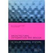 Architectural Integration and Design of Solar Thermal System..., 9780415667913  