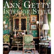 Ann Getty : Interior Style, 9780847837915