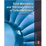 Fluid Mechanics and Thermodynamics of Turbomachinery, 9781856177931  