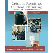 Critical Reading Critical Thinking : Focusing on Contemporary Issues (with MyReadingLab Student Access Code Card)