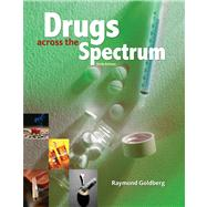 Drugs Across The Spectrum,9780495557937