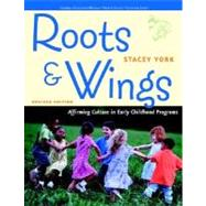 Roots and Wings Affirming Culture in Early Childhood Programs (Redleaf Press Series),9780131727939