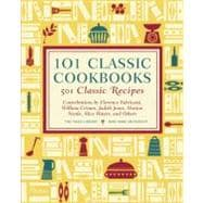 101 Classic Cookbooks : 501 Classic Recipes,9780847837939