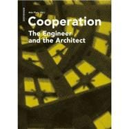 Cooperation : The Engineer and the Architect,9783034607940