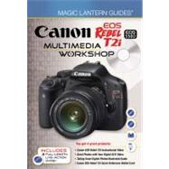 Magic Lantern Guides: Canon EOS Rebel T2i/EOS 550D Multime..., 9781600597947  