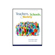Teachers, Schools, and Society,9780072287950