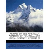 Annals of the American Academy of Political and Social Scien..., 9781148857961  