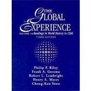 Global Experience : Readings in World History to 1500,9780133107982