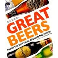 Great Beers 700 of the Best from Around the World,9780756657987