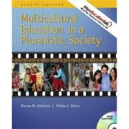 Multicultural Education in a Pluralistic Society (with MyEducationLab)