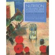 Nutrition Concepts & Controversies (Book with InfoTrac, Passcode for Web Access)