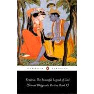 Krishna: the Beautiful Legend of God : (Srimad Bhagavata Purana Book X)