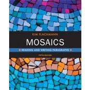 Mosaics Reading and Writing Paragraphs Plus MyWritingLab -- Access Card Package